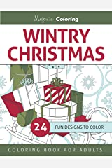 Wintry Christmas: Coloring Book for Grown-Ups Paperback