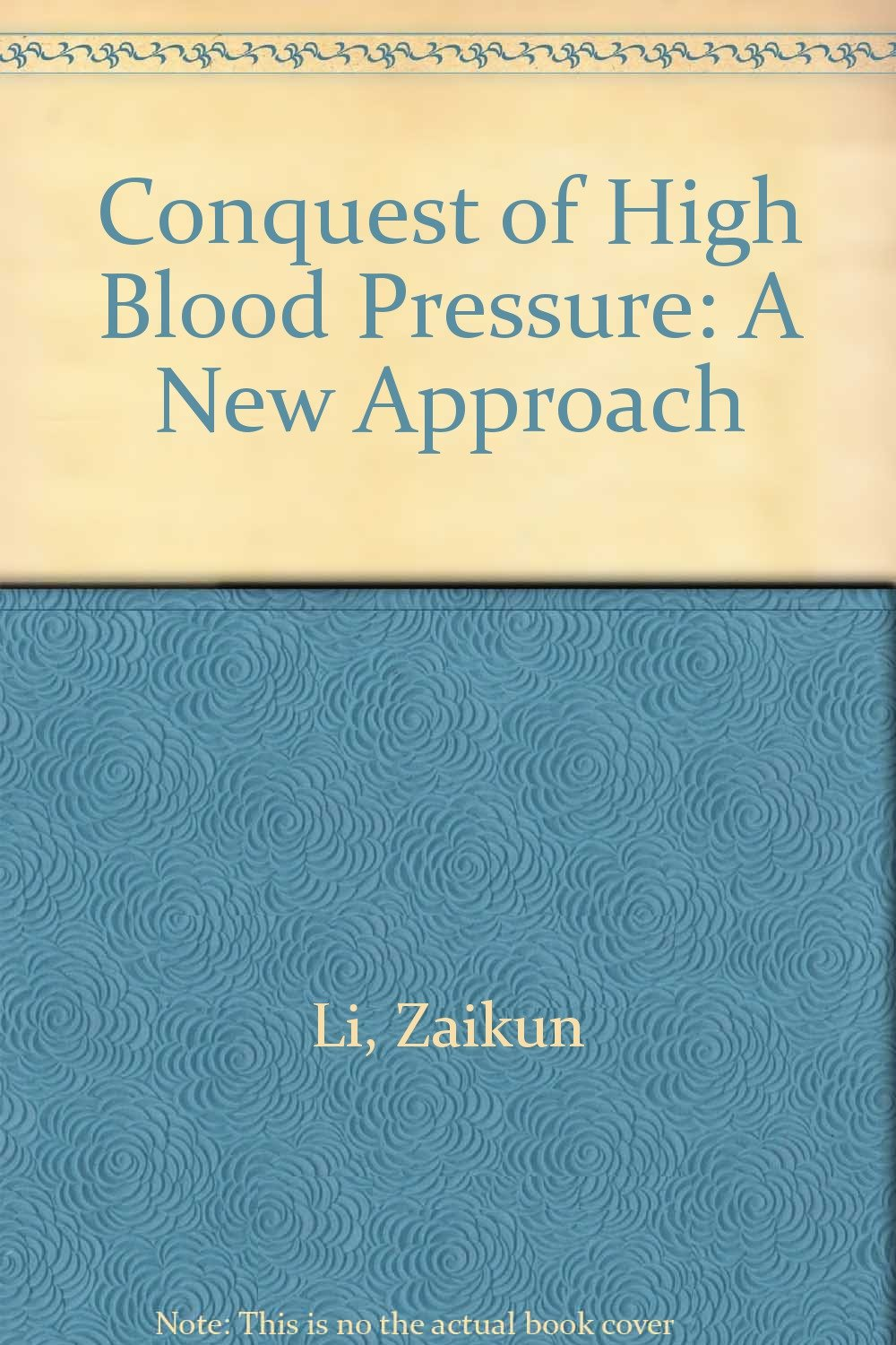 Conquest of High Blood Pressure: A New Approach PDF