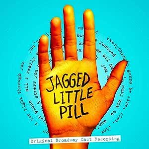 Jagged Little Pill - Original Broadway Cast Recording