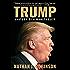 Trump: Anatomy of a Monstrosity