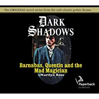 Image for Barnabas, Quentin and the Mad Magician (Volume 30) (Dark Shadows)