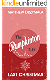 Last Christmas (Book #1) (The Bumpkinton Tales)