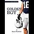Golden Boy: Serie Golden Boy - Libro 1