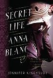 The Secret Life of Anna Blanc (An Anna Blanc Mystery Book 1)