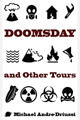 Doomsday and Other Tours: Nine Stories Kindle Edition