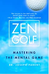 Zen Golf: Mastering the Mental Game Kindle Edition