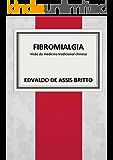 Fibromialgia: visão da medicina tradicional chinesa