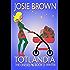 Totlandia: Book 2 (Contemporary Romance): The Onesies - Winter