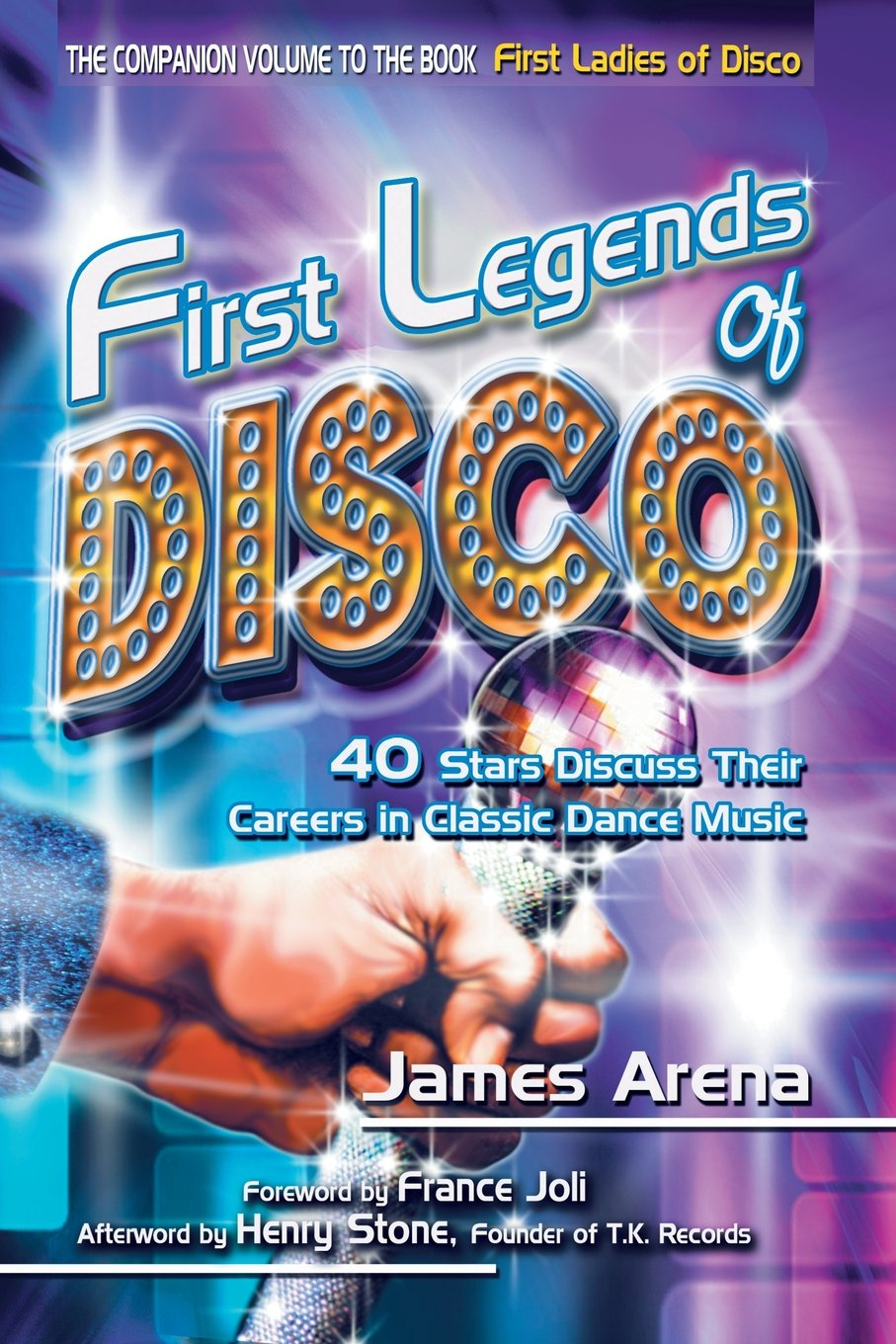 Download First Legends of Disco: 40 Stars Discuss Their Careers in Classic Dance Music pdf