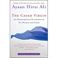 The Caged Virgin: An Emancipation Proclamation for Women and Islam (English Edition)