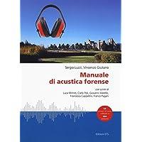 Manuale di acustica forense