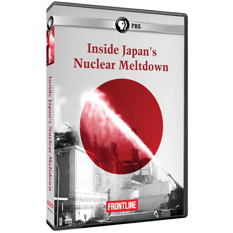 Frontline: Inside Japan's Nuclear Meltdown