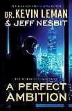 A Perfect Ambition: A Novel (The Worthington Destiny)
