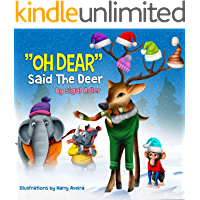 """""""OH DEAR SAID THE DEER"""" (Christmas books for children Book 3)"""