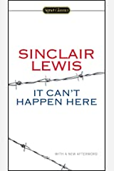 It Can't Happen Here (Signet Classics) Kindle Edition