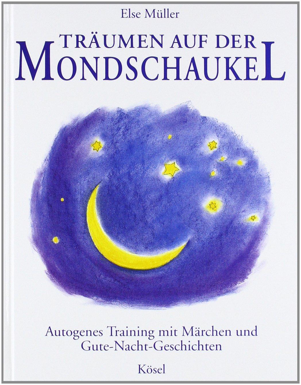 trumen-auf-der-mondschaukel-autogenes-training-mit-mrchen-und-gute-nacht-geschichten