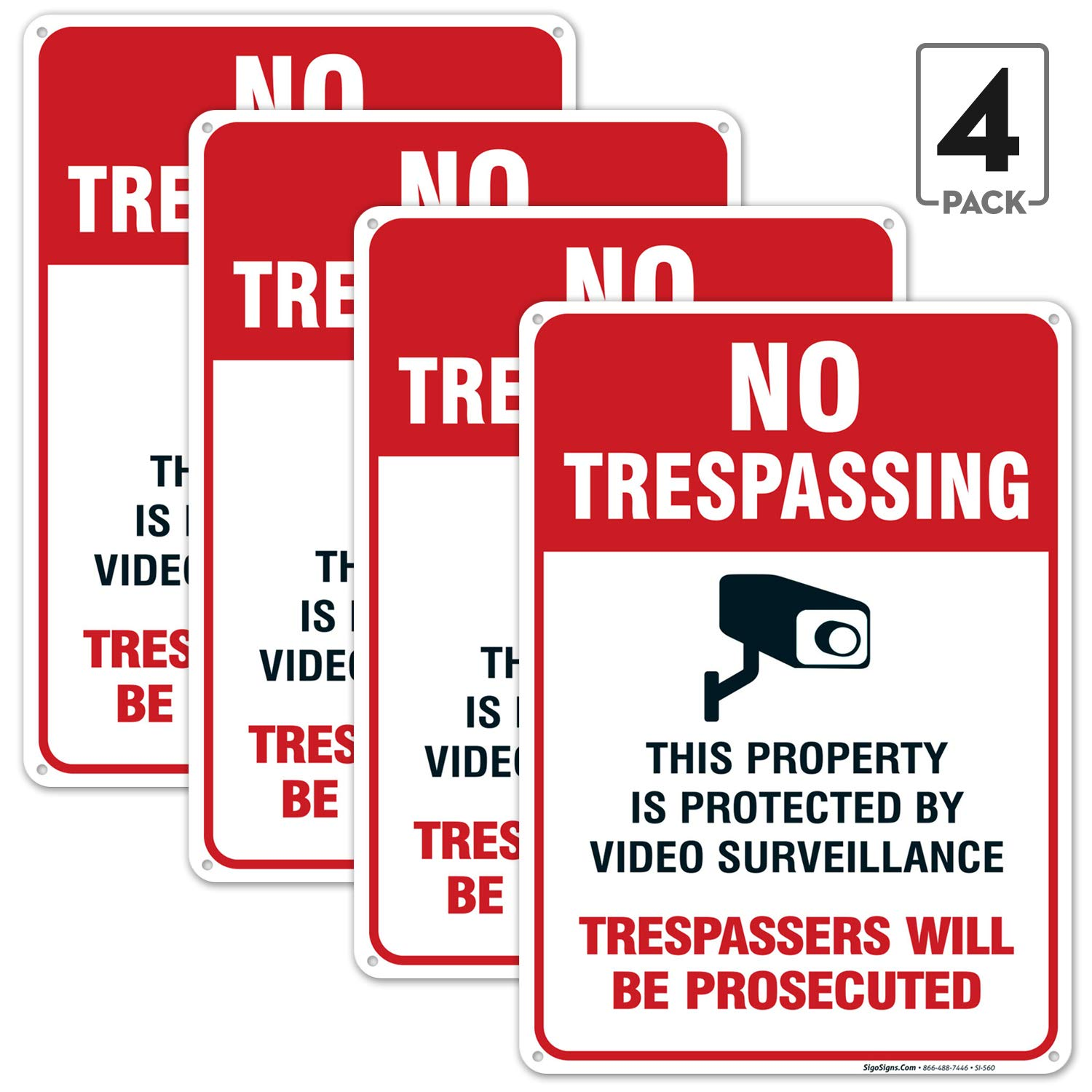 Indoor//Outdoor Use Weather//Fade Resistant No Trespassing Sign 10x14 Rust Free Aluminum Made in USA by SIGO SIGNS 4 Pack Video Surveillance Sign Easy Mounting