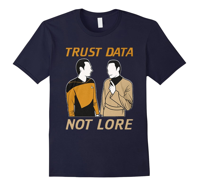 Trust Data Not Lore T-Shirt-Vaci