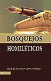Bosquejos Homiléticos (Spanish Edition)