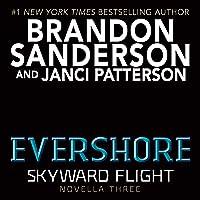 Evershore: Skyward Flight: Novella 3