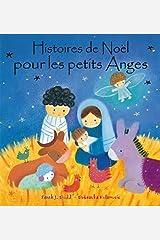 HISTOIRES DE NOEL POUR LES PETITS ANGES (French Edition) Paperback