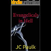 Evangelicals in Hell (Myriads of Hell Book 1)