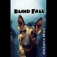 Blind Fall: Alien Mate Romance (Stolen by an Alien Book 5) (English Edition)