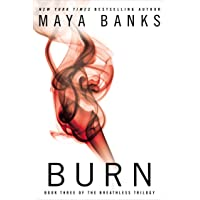 Burn: Book Three of the Breathless Trilogy: 03