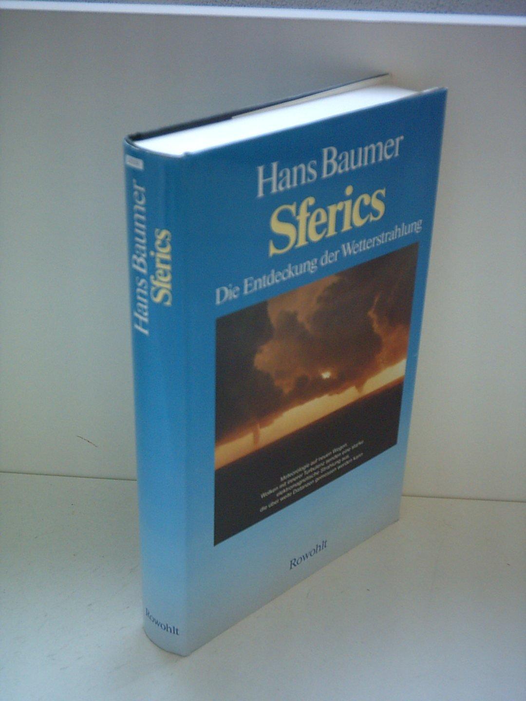Sferics. Die Entdeckung der Wetterstrahlung