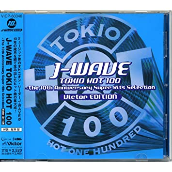 Amazon | J-WAVE TOKIO HOT 100...