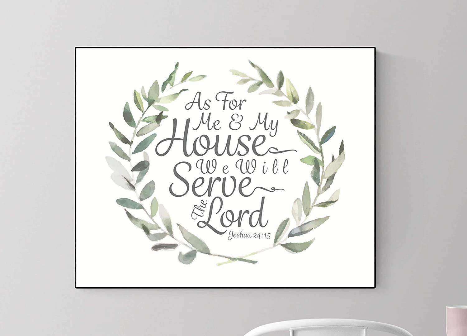As for Me and My House, We Will Serve The Lord | Christian Decor | Christian Wall Art | Joshua 1:9 | Housewarming Gift | Scripture Artwork (8x10)