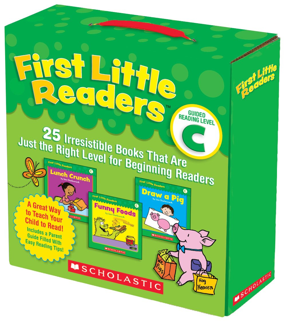 First Little Readers Parent Pack: Guided Reading Level C: 25 Irresistible Books That Are Just the Right Level for Beginning Readers by Scholastic Teaching Resources (Teaching Strategies)