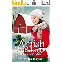 A Christmas Wedding: An Amish Romance (Amish Weddings Book 6)