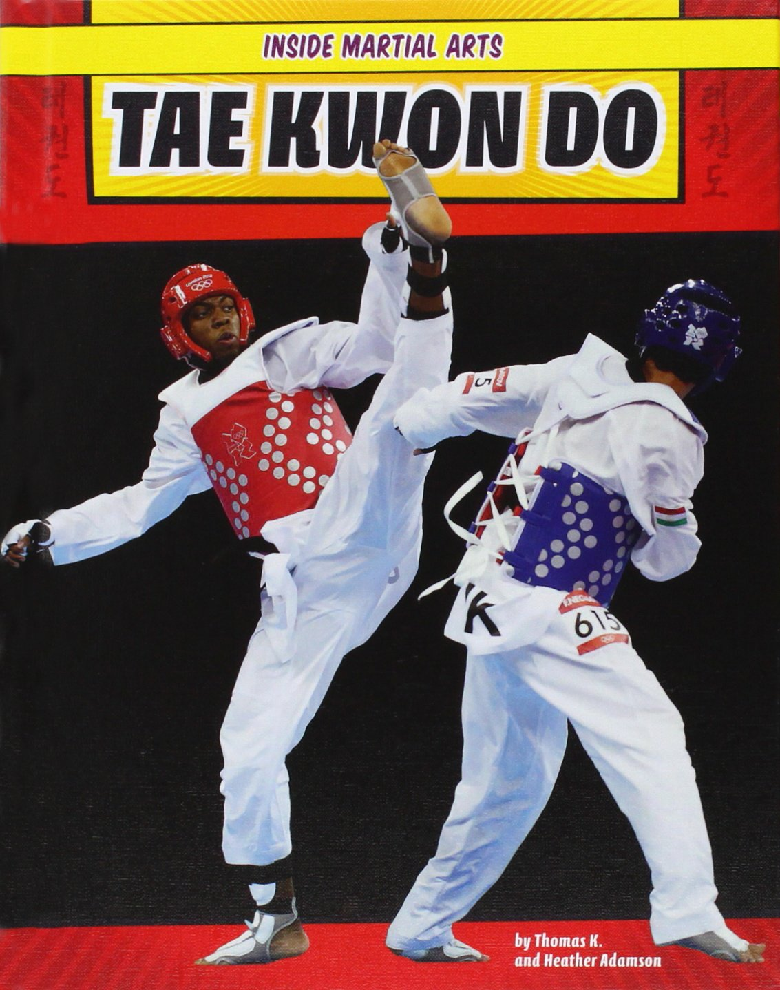 Tae Kwon Do (Inside Martial Arts)