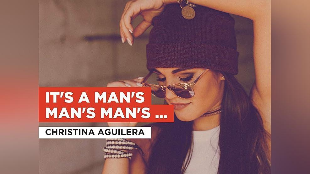 It's A Man's Man's Man's World (Live) in the Style of Christina Aguilera