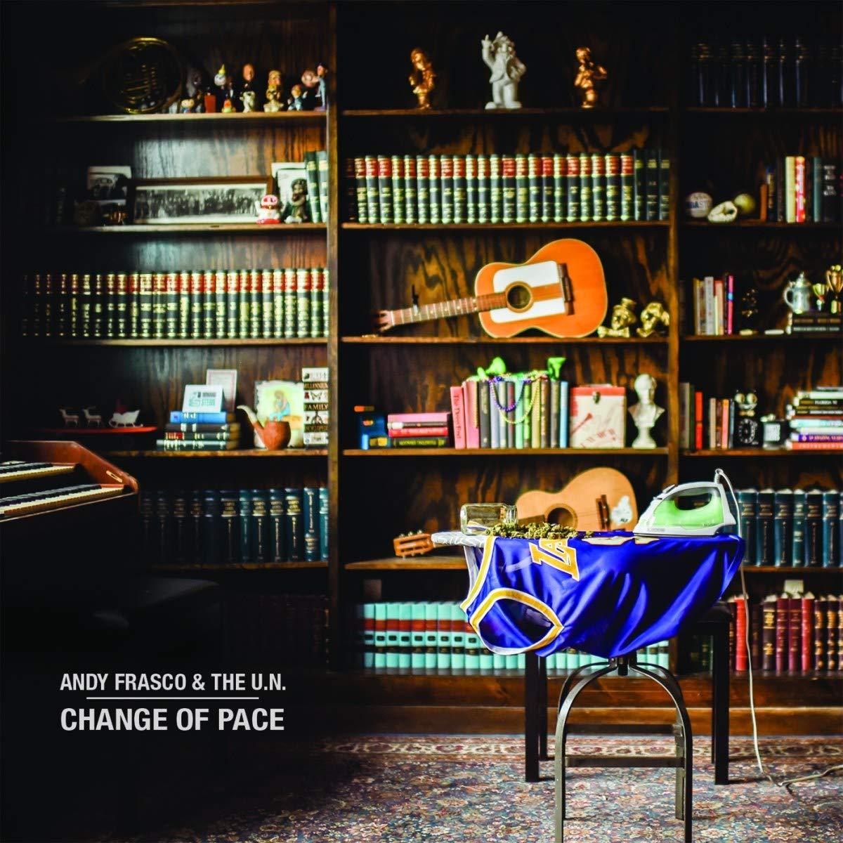 Vinilo : ANDY FRASCO & THE U.N. - Change Of Pace (LP Vinyl)