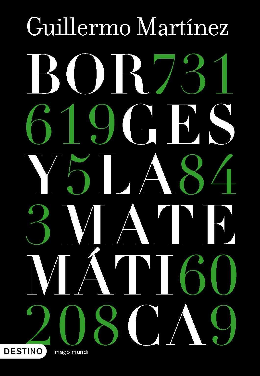 Borges Y La Matem?tica: Guillermo Martínez: 9788423339440: Amazon: Books