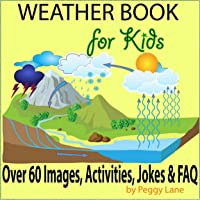 Weather Book For Kids: Fun Facts Childrens