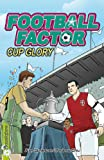 Cup Glory (Football Factor)