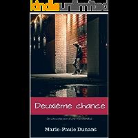 Deuxième chance: On a tous besoin d'une main tendue (French Edition) book cover