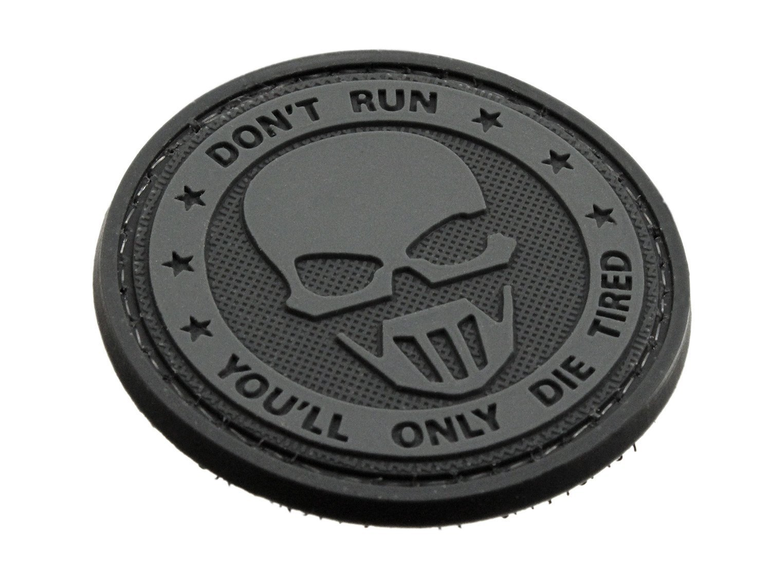 Don't Run You'll Only Die Tired Nero PVC Airsoft Toppa Patch Patch Nation