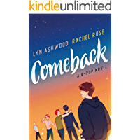 Comeback: A K-pop Novel