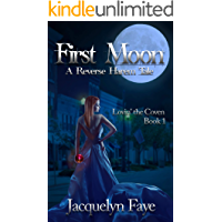 First Moon : A Reverse Harem Tale (Lovin' the Coven Book 1)