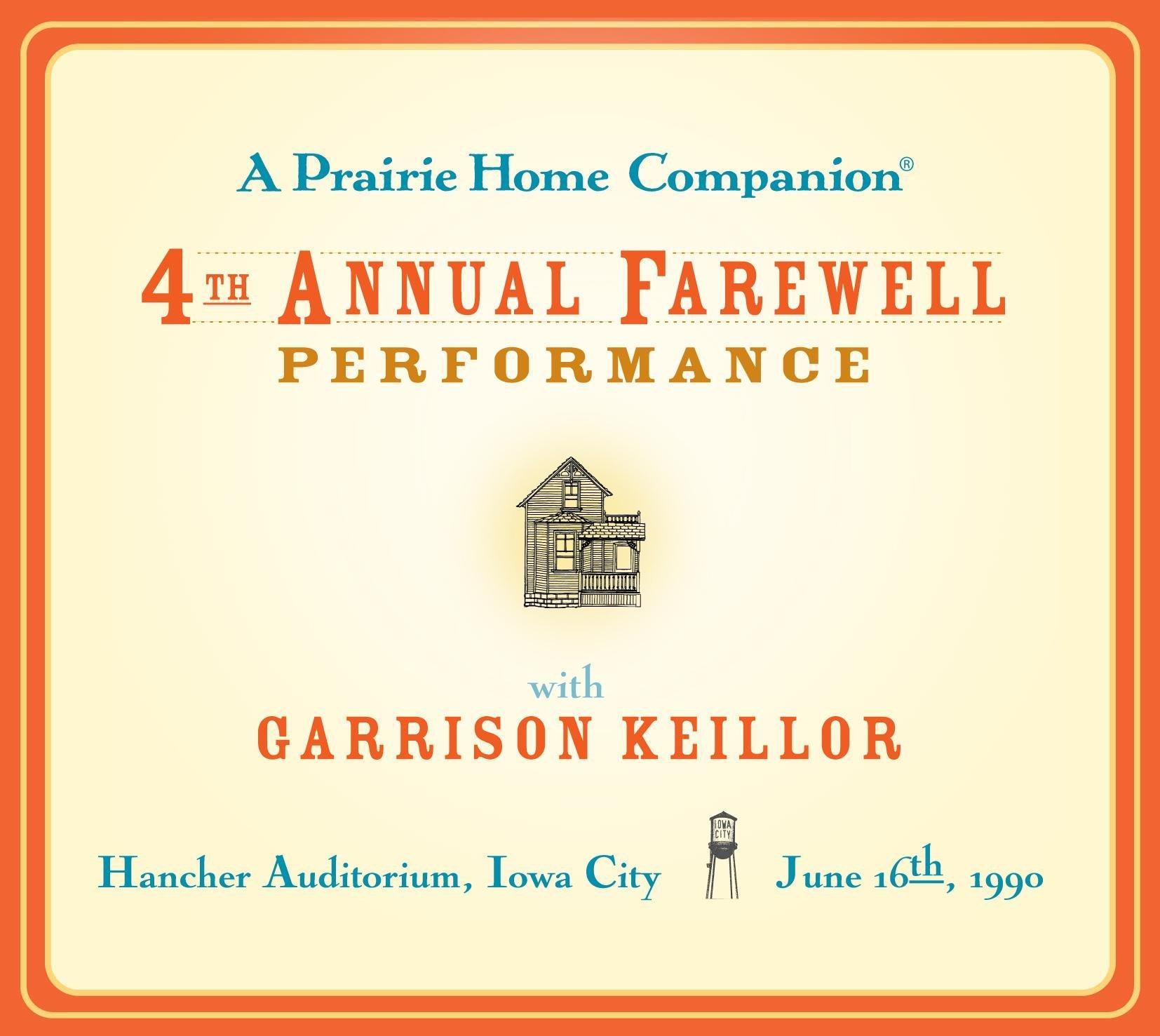 A Prairie Home Companion: The 4th Annual Farewell Performance (Prairie Home Companion (Audio))
