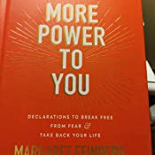 More Power To You Declarations To Break Free From Fear And Take Back Your Life Feinberg Margaret 9780310455561 Amazon Com Books