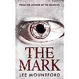 The Mark (Supernatural Horror Novel Series)
