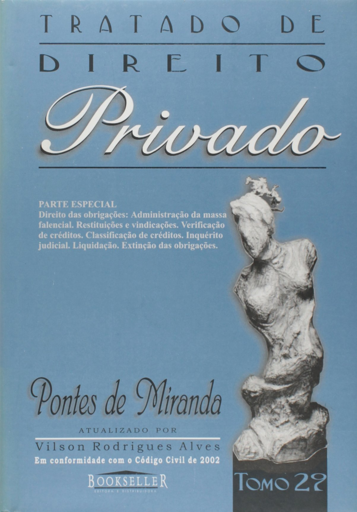 625e09b082 Tratado de Direito Privado - Tomo 29  Pontes de Miranda  9788574682716   Amazon.com  Books