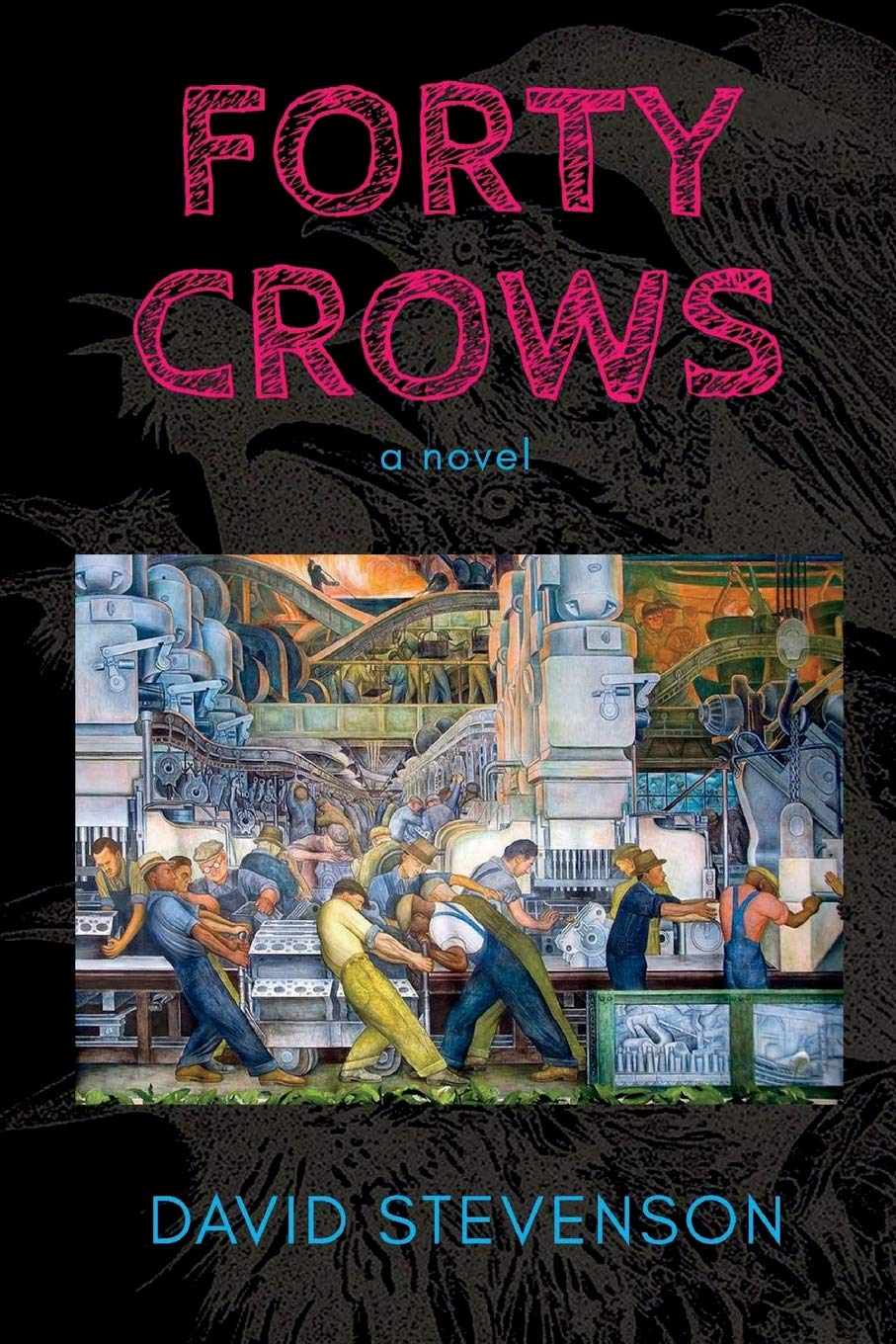 Read Online Forty Crows: a novel ebook