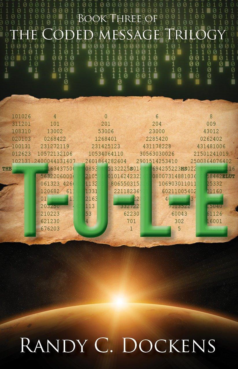 Download T-U-L-E (The Coded Message Trilogy) PDF