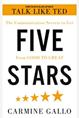Five Stars: The Communication Secrets to Get From Good to Great Kindle Edition